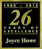 Joyce Howe 26 Years of Excellence